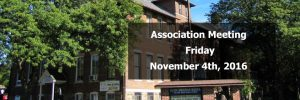 Association Meeting to be held Friday, November 4th, 2016