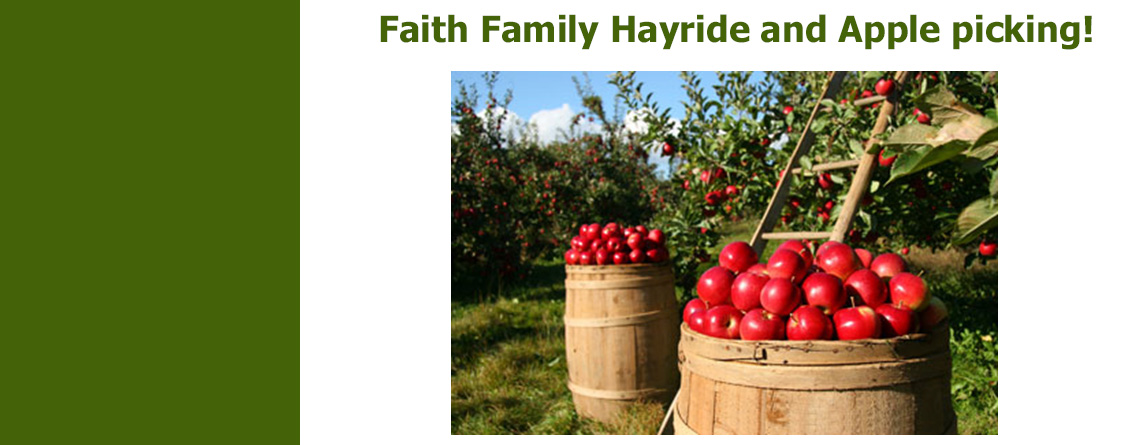 Faith Family Hayride and Apple picking!