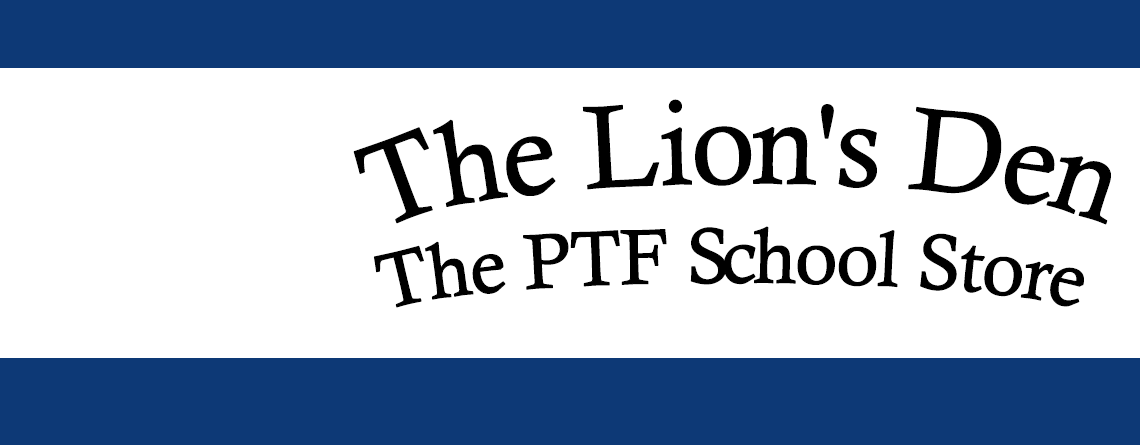 The Lion's Den – The PTF School Store